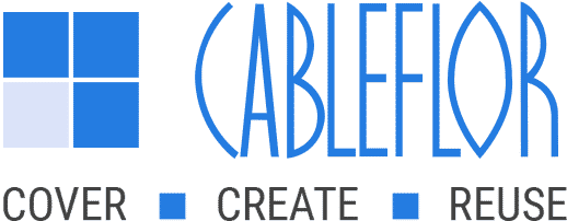 Cableflor > Cover > Create > Reuse